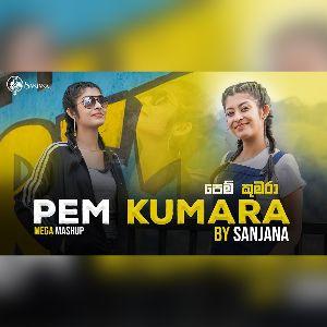 Pem Kumara (Mega Mashup Cover) mp3 Download