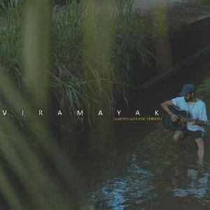 Viramayak ( Garden Acoustic Version ) mp3 Download